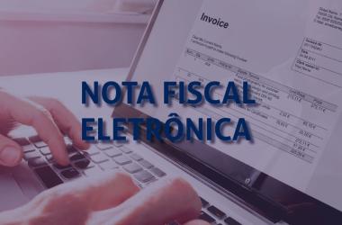 Por que investir na Nota Fiscal Eletrônica?